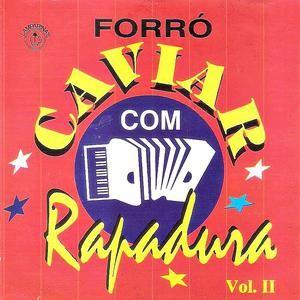 Forró Caviar Com Rapadura - Vol. 02