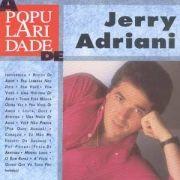 A Popularidade de Jerry Adriani}