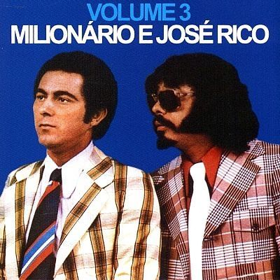 Milionário e José Rico (Vol. 03)