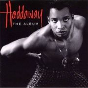Haddaway (The Album)
