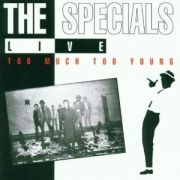 Live - Too Much Too Young