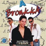A BRONKKA - CD VERÃO 2008