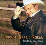 Louvor Brasil Rural: Rodeio de Jesus}
