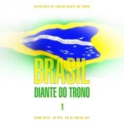 Brasil Diante do Trono (vol.1) (Ao Vivo)
