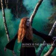 Silence Is The Only Sound}