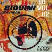 80 - Vol. 2 - Ao Vivo no Circo Voador}