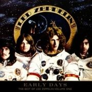 Early Days: Best Of Led Zeppelin (vol.1)