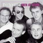 The Essencial: Men At Work