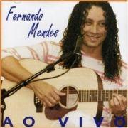 Fernando Mendes - Ao Vivo