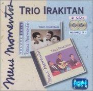 Meus Momentos: Trio Irakitan