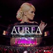 Aurea Ao Vivo No Coliseu dos Recreios (CD+DVD)