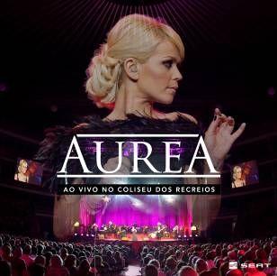 Aurea Ao Vivo No Coliseu dos Recreios (CD+DVD)