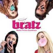 Bratz - Motion Picture Soundtrack
