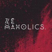 Zé Maholics}