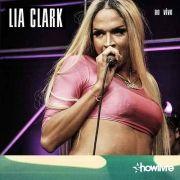 Lia Clark No Estúdio Showlivre (Ao Vivo)