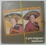 Pedro Bento e Zé da Estrada e Seu Conjunto Mexicano