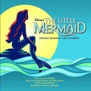 The Little Mermaid (Original Broadway Cast Recording)