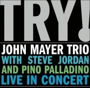 Try! Trio With Steve Jordan And Piano Palladino (Live)