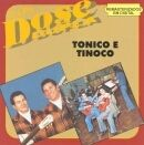 Imagem do álbum Dose Dupla: Tonico & Tinoco - Vol. 2 do(a) artista Tonico e Tinoco