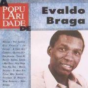 Novo Millennium: Evaldo Braga