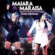 Dois Idiotas (Single)