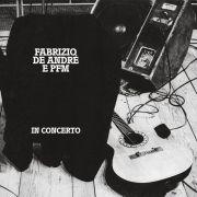 Fabrizio De André E PFM In Concerto