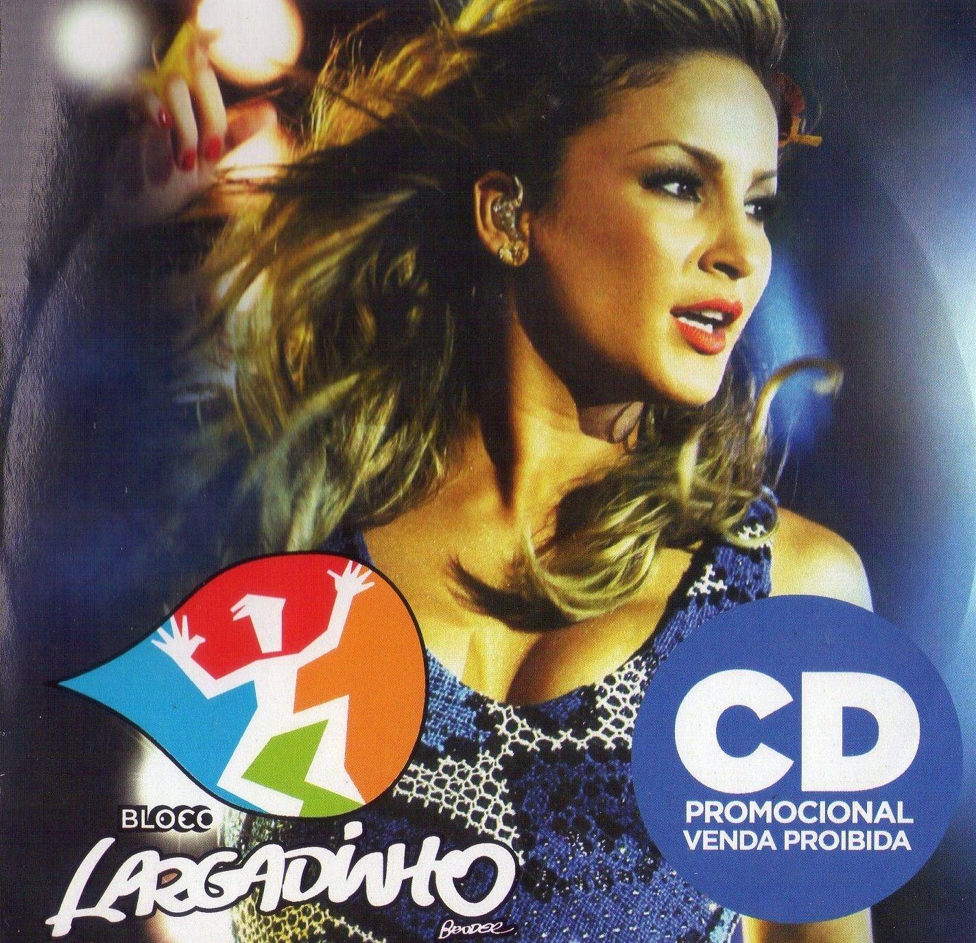 DA BAIXAR CLAUDIA LEITTE LARGADINHO CD