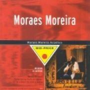 Mid- Price: Moraes Moreira Acústico