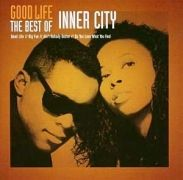 Good Life: The Best of Inner City