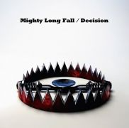 Might Long Fall / Decision}