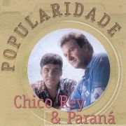 Dose Dupla: Chico Rey e Paran}