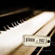 Piano e Voz.... Amigos e Pertences