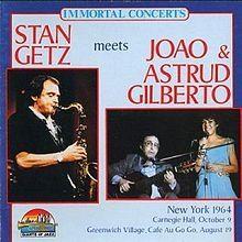 Stan Getz Meets João & Astrud Gilberto
