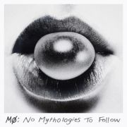 No Mythologies To Follow (Deluxe Edition)