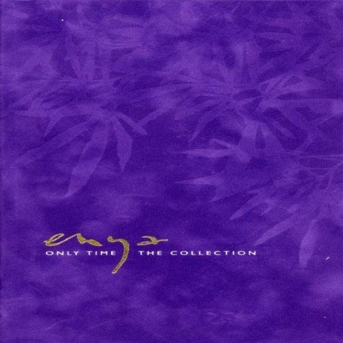 Only Time - The Collection