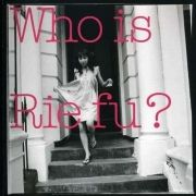 Who Is Rie fu?