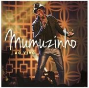 Mumuzinho - Ao Vivo