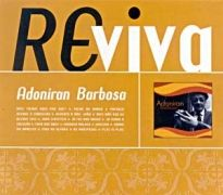 Raízes do Samba: Adoniran Barbosa