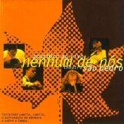 Gold Ao Vivo - Nenhum de Nós 1999