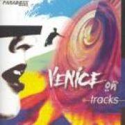 Venice On Tracks}