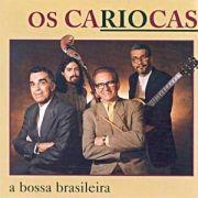 Pure Bossa Nova: Os Cariocas