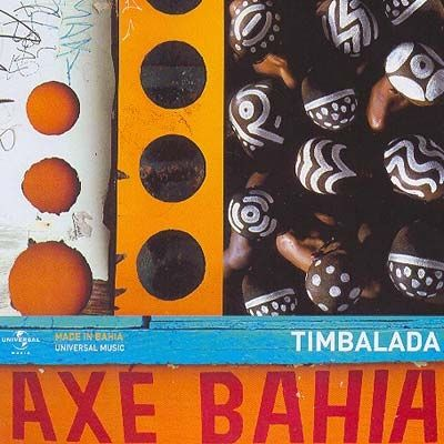 Axé Bahia: Timbalada