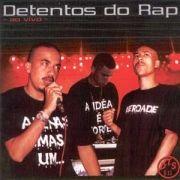 Detentos do Rap - Ao Vivo