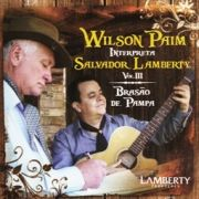 Brasão de Pampa - Wilson Paim Interpreta Salvador Lamberty, Vol. 03}