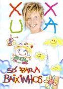 Xuxa Só Para Baixinhos 1}