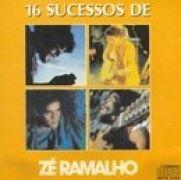 16 Sucessos De Zé Ramalho}