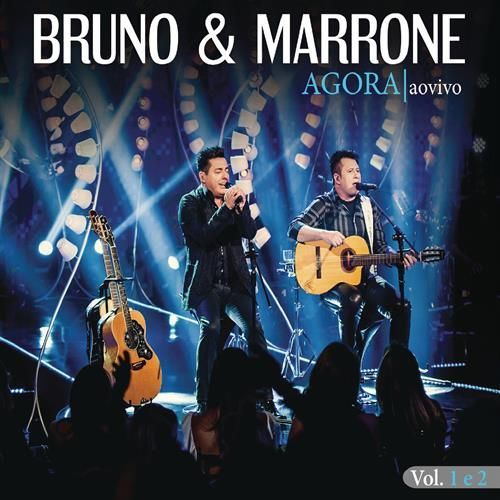 Imagem do álbum Agora (Ao Vivo) do(a) artista Bruno e Marrone