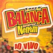 Forró Balança Neném - Ao Vivo