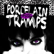 Porcelain And The Tramps