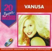 20 Supersucessos - Vanusa